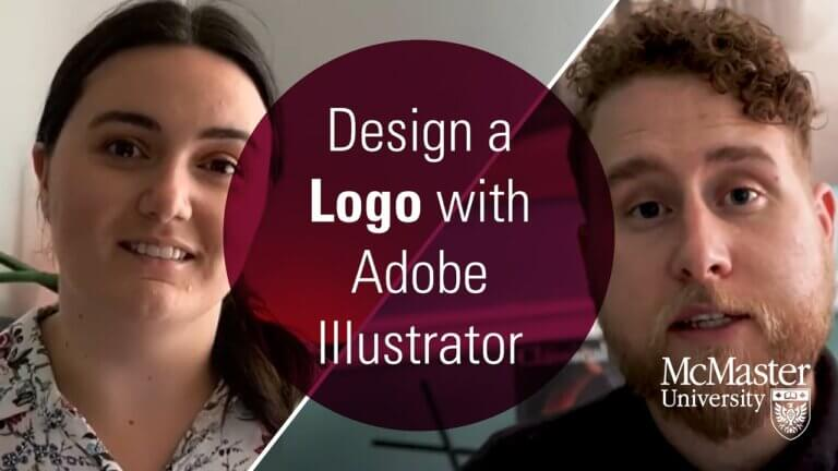 Design a Logo with Adobe Illustrator.